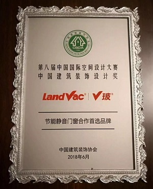 "LandVac Awarded the Accolade of ""The Brand of Choice for Energy-Saving, Quiet Windows and Doors Collaboration"" and Held in High Esteem from Industry Peers"