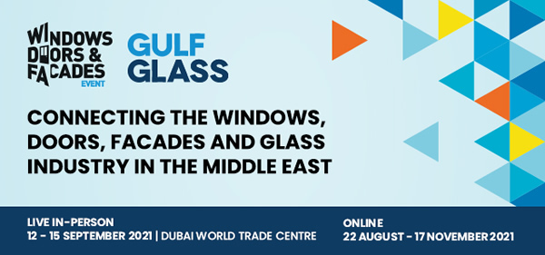 Global leaders confirm their participation at  Windows, Doors & Facades Event and Gulf Glass