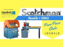Come see Scotchman Industries at GlassBuild America!