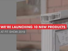 Eurocell to launch 10 new products at FIT Show 2019