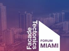 AFC Joins Facade Tectonics Forum in Miami