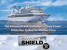 "INVISIBLE SHIELD® PRO 15 is the ""easy clean"" solution to preserve & protect marine glass against the elements"
