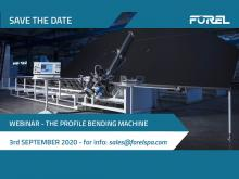 Next Forel Webinar: The Profile Bending Machine
