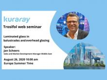 "Register now for the Trosifol® web seminar ""Laminated glass in balustrades and overhead glazing"""