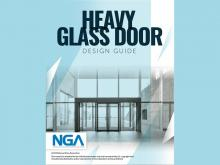 NGA Announces New Heavy Glass Door Design Guide