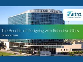 The Benefits of Designing with Reflective Glass
