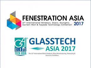 Fenestration Asia 2017: The 2nd International Windows, Doors, Skylights, Curtain Wall & Facade Technology Exhibition