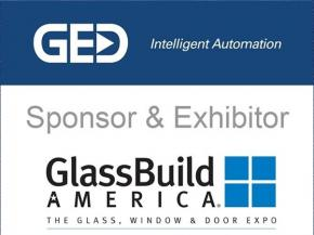 Automation, Robotics and Software are the Focus of GED's Exhibit at GlassBuild America 2018