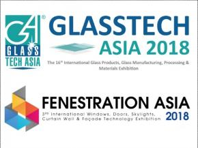 Glasstech Asia 2018 in conjunction with Fenestration Asia 2018