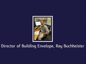 Kensington Glass Arts, Inc. Introduces Director of Building Envelope, Ray Buchheister