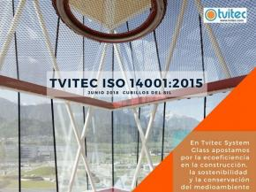 Tvitec Glass System has received ISO 1400:2015 certification for its manufacturing site in Cubillos