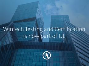 UL and Wintech Testing and Certification Combine to Provide Best in Class Testing and Certification Services to the Building Envelope Community