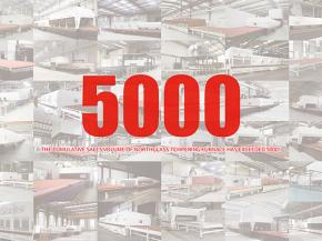 The cumulative sales volume of NorthGlass tempering furnace has exceeded 5000!