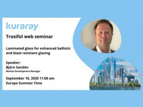 "Register now for the Trosifol® web seminar ""Laminated glass for enhanced ballistic and blast resistant glazing"""