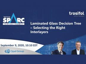 Mark Jacobson and Ron Hull at SpArc Virtual Summit: Laminated Glass Decision Tree - Selecting the Right Interlayers