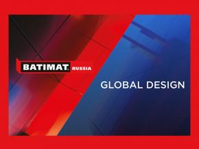 BATIMAT RUSSIA 2020: Inspiration, Implementation, Opportunities