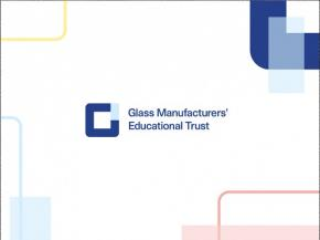 Glass Manufacturers' Educational Trust grants programme now open for applications