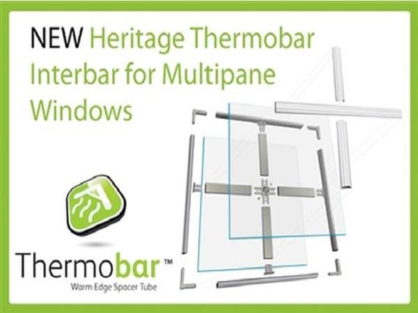 New Heritage Thermobar Interbar for Multipane Windows