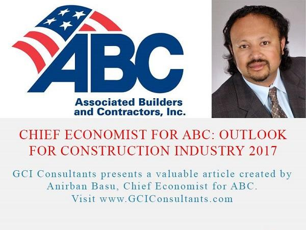Chief Economist For ABC: Outlook for Construction Industry 2017