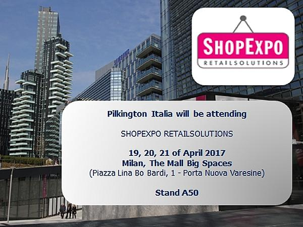 Pilkington Italia to exhibit at ShopExpo in Milan