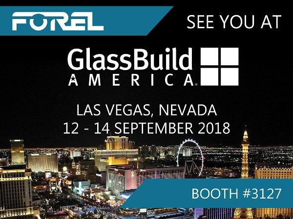 "Forel at GlassBuild America: ""The Booth of the Debuts""!"