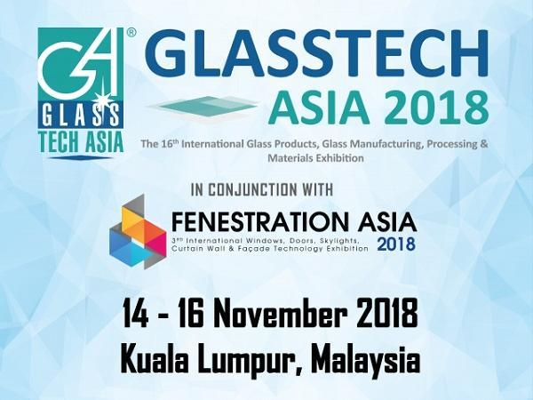 Glasstech Asia 2018 & Fenestration Asia 2018 opens today