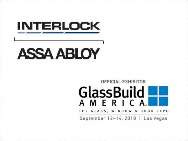 Interlock USA to Feature Contemporary Hardware Solutions at GlassBuild America 2018