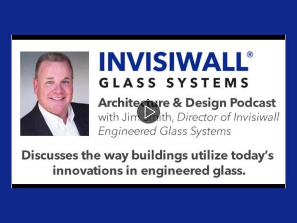 The Art of Design in Engineered Glass with Jim Smith of Consolidated Glass Holdings