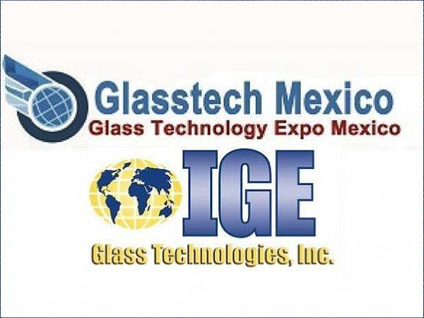 IGE Glass Technologies to Exhibit at Glasstech Mexico.