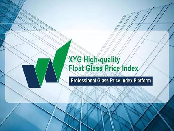 XYG releases High-quality Float Glass Price Index