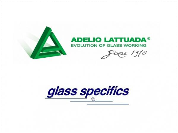 Adelio Lattuada – Glass Specifics cooperation