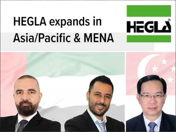 HEGLA expands its customer and service activities in the Asia/Pacific and MENA regions